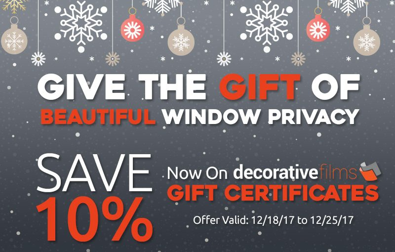 Save 10% Now On Any Value Decorative Films Gift Certificate!