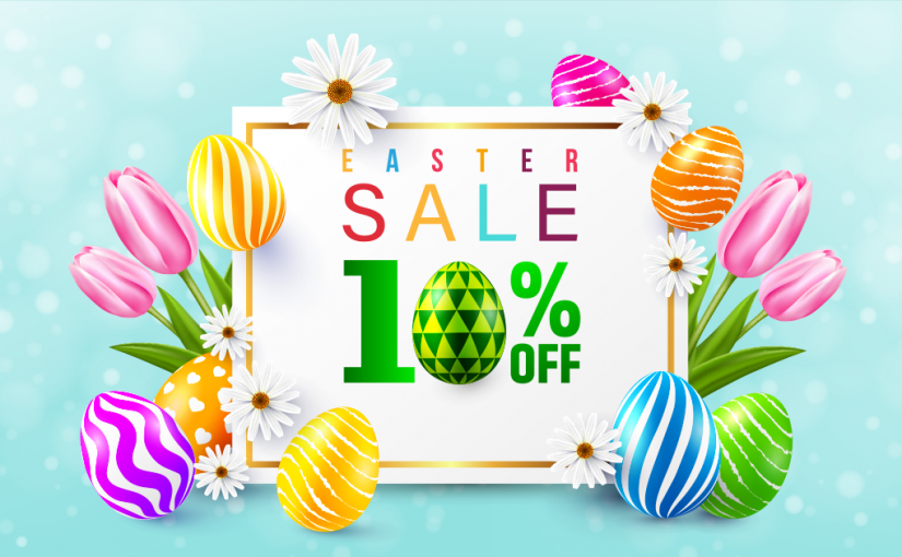 Save 10% with Eggciting Easter Savings Starting Now!