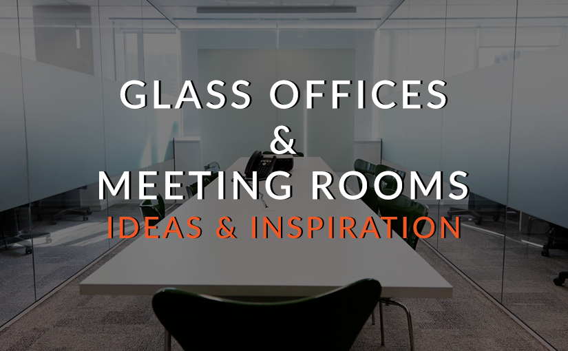 Add Style and Privacy to your Glass Offices and Meeting Rooms With Decorative Privacy Films